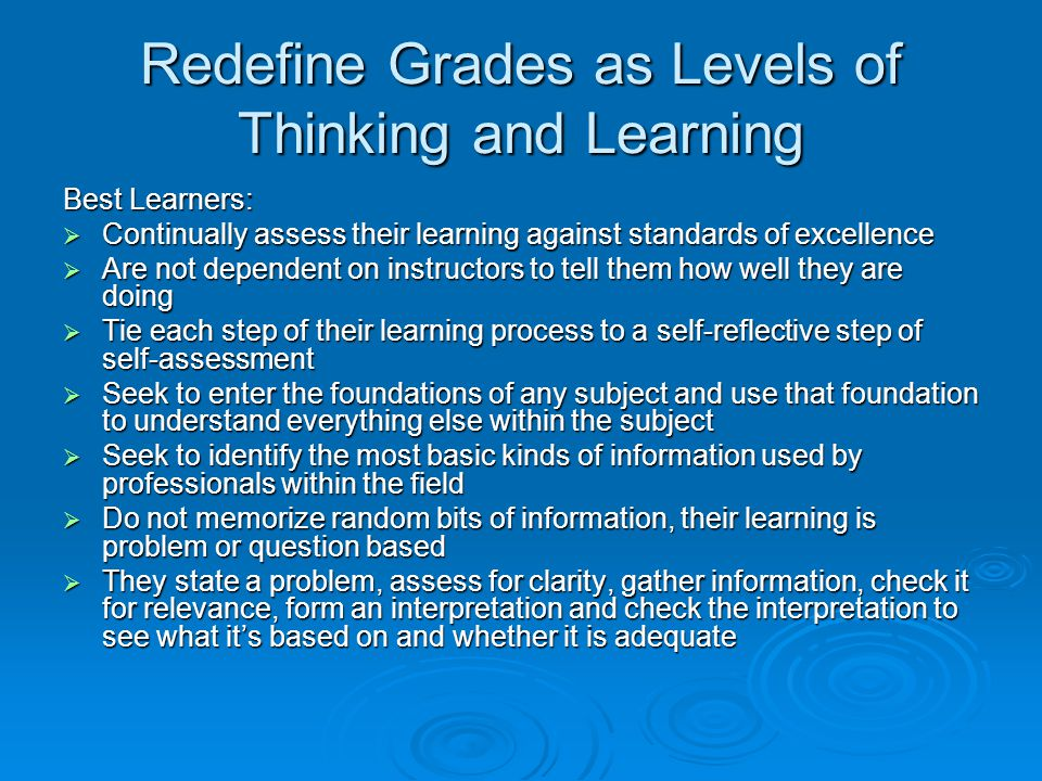 Redefine Grades as Levels of Thinking and Learning