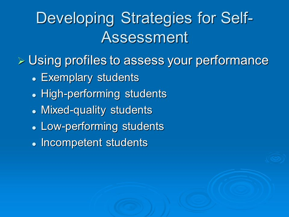 Developing Strategies for Self-Assessment