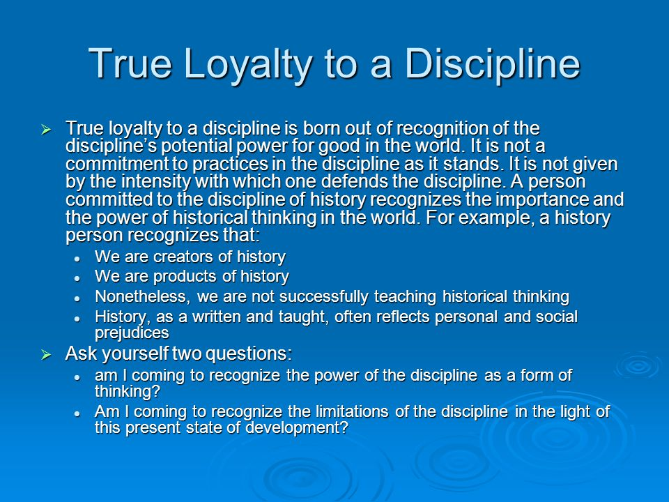 True Loyalty to a Discipline