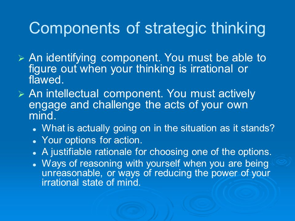 Components of strategic thinking