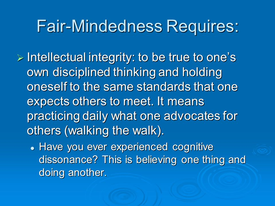 Fair-Mindedness Requires: