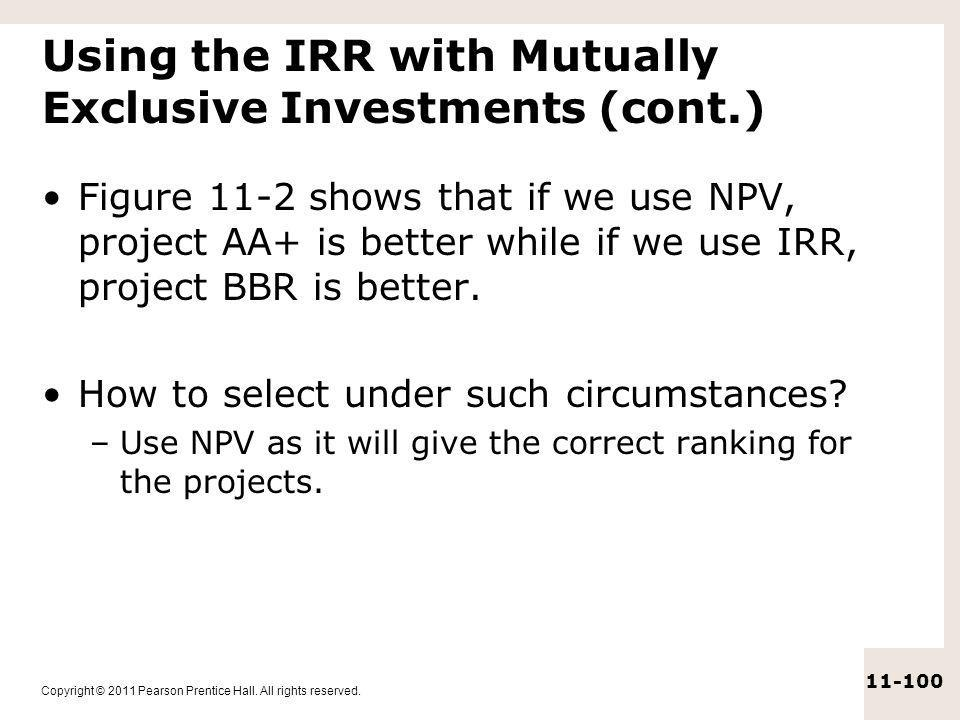 Using the IRR with Mutually Exclusive Investments (cont.)