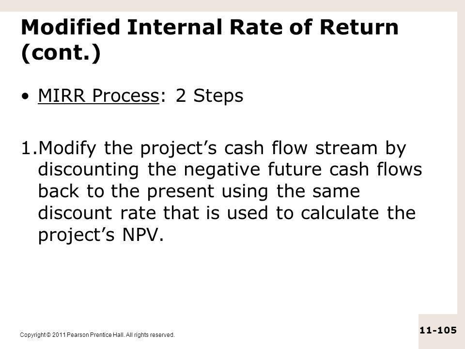Modified Internal Rate of Return (cont.)