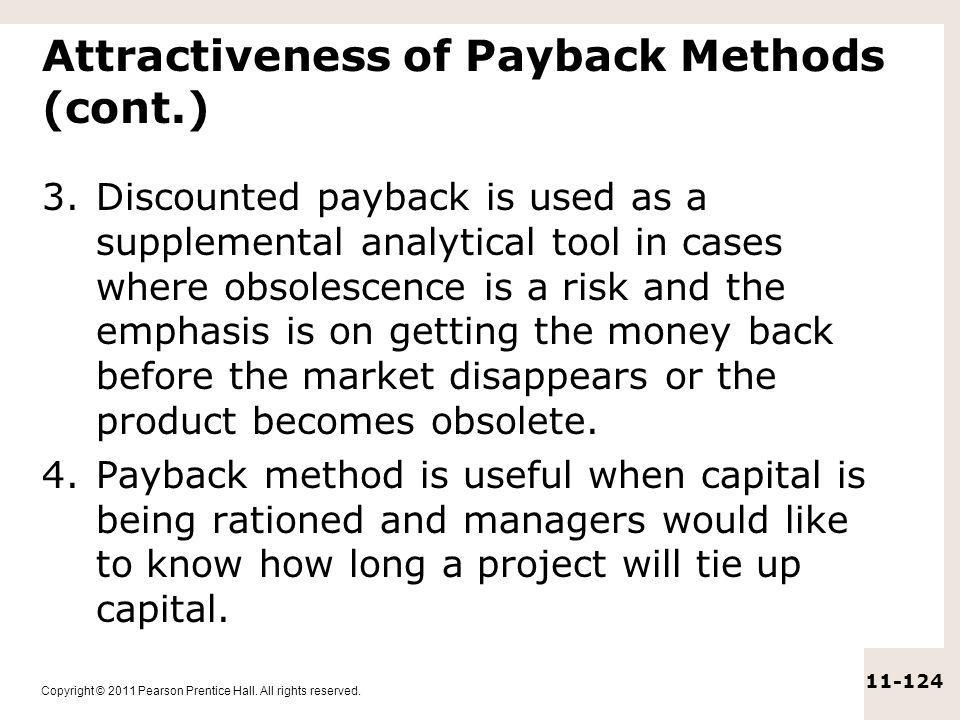 Attractiveness of Payback Methods (cont.)