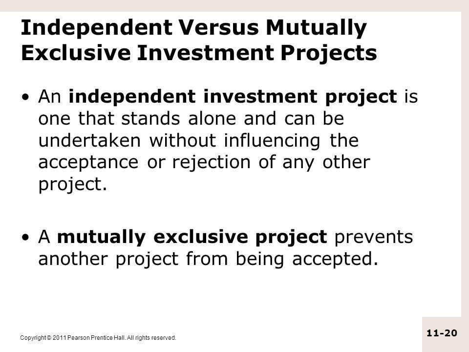 Independent Versus Mutually Exclusive Investment Projects