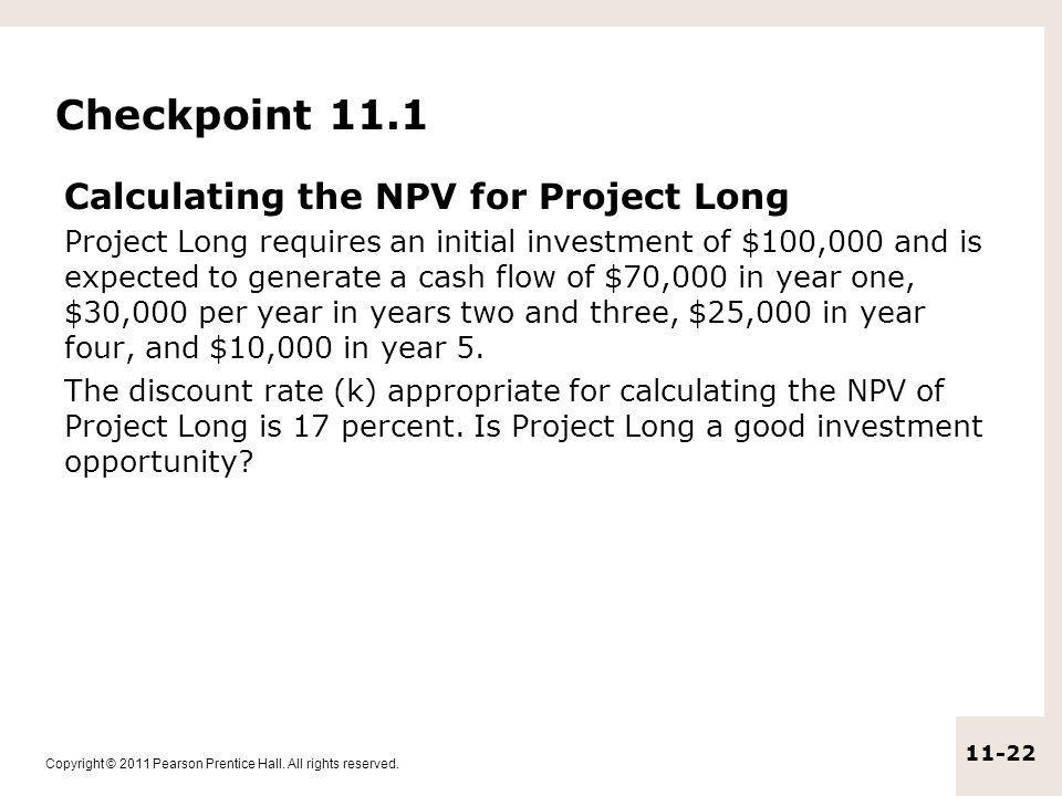 Checkpoint 11.1 Calculating the NPV for Project Long