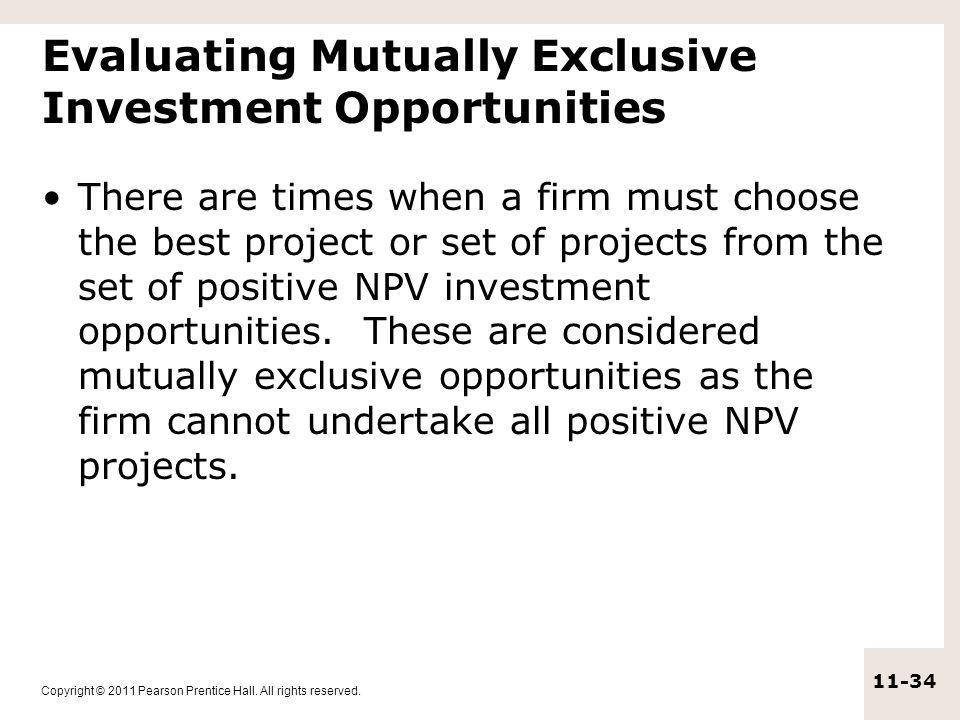Evaluating Mutually Exclusive Investment Opportunities