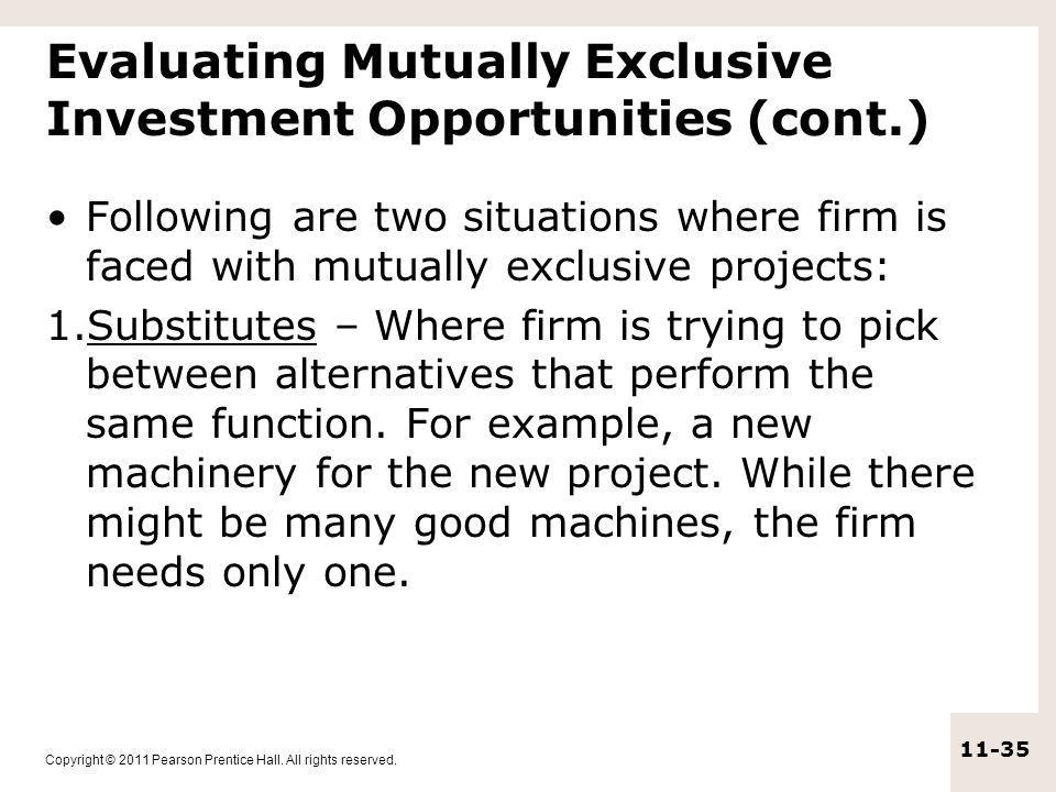 Evaluating Mutually Exclusive Investment Opportunities (cont.)