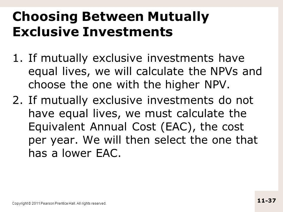 Choosing Between Mutually Exclusive Investments