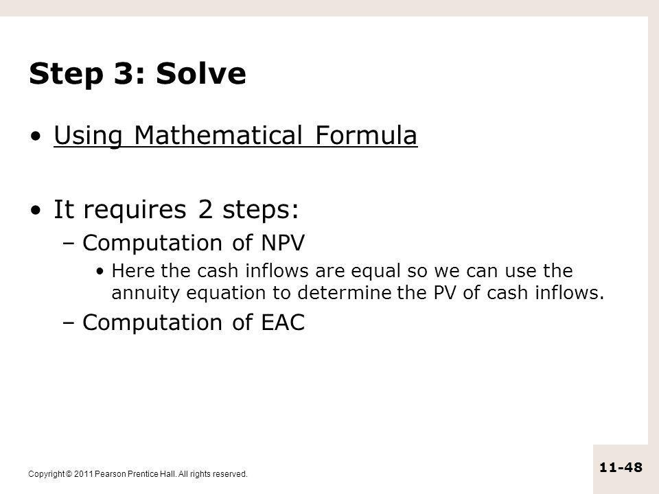 Step 3: Solve Using Mathematical Formula It requires 2 steps: