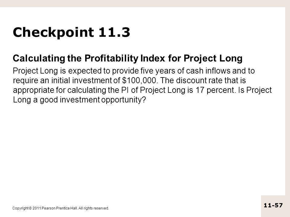 Checkpoint 11.3 Calculating the Profitability Index for Project Long