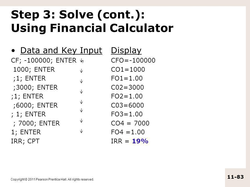 Step 3: Solve (cont.): Using Financial Calculator