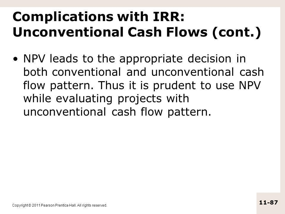 Complications with IRR: Unconventional Cash Flows (cont.)