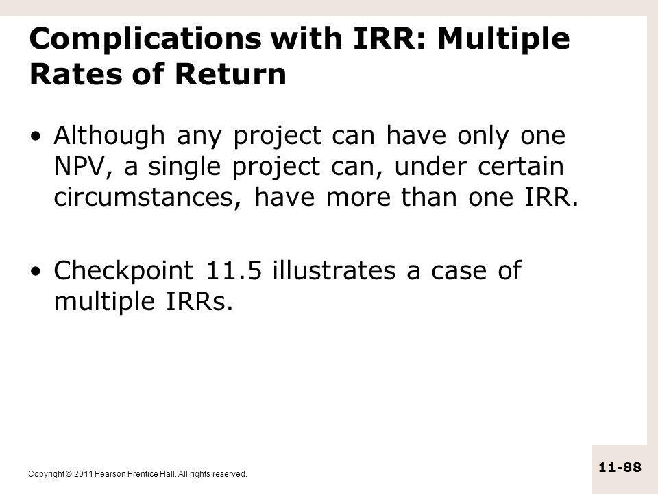 Complications with IRR: Multiple Rates of Return
