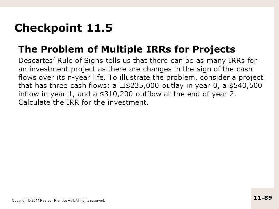 Checkpoint 11.5 The Problem of Multiple IRRs for Projects