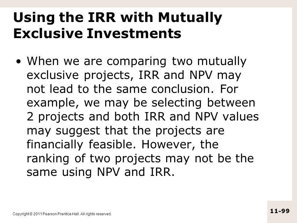 Using the IRR with Mutually Exclusive Investments