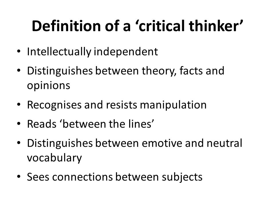 Definition of a 'critical thinker'