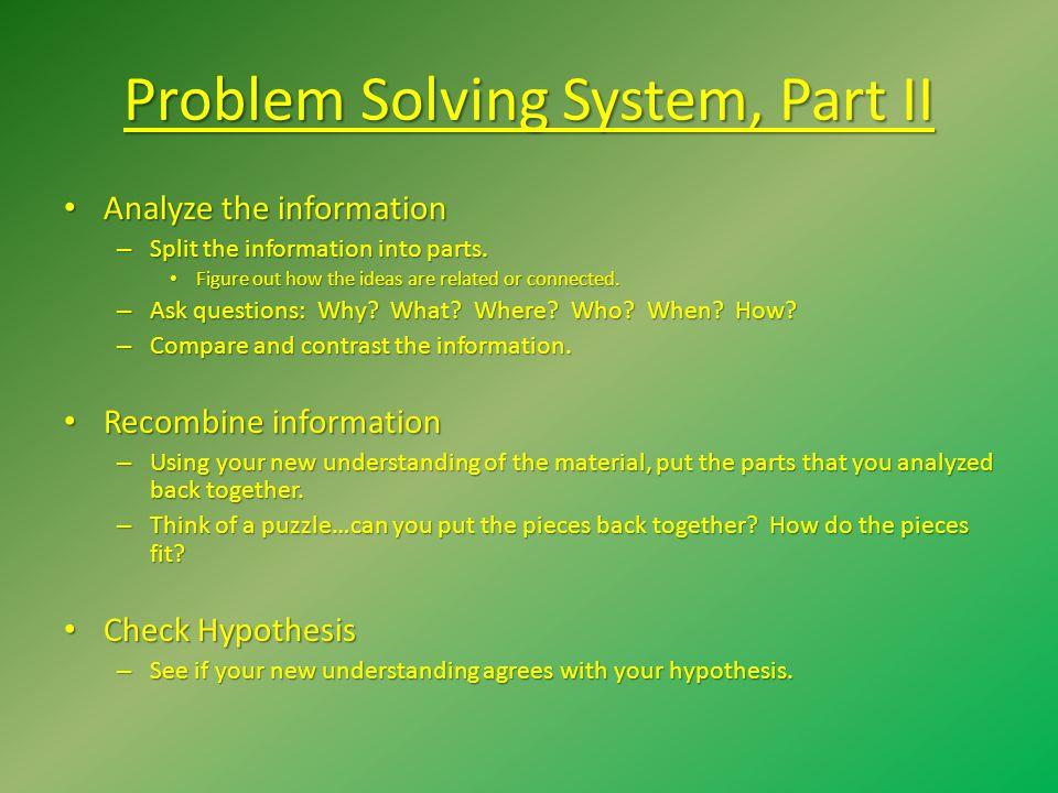 Problem Solving System, Part II