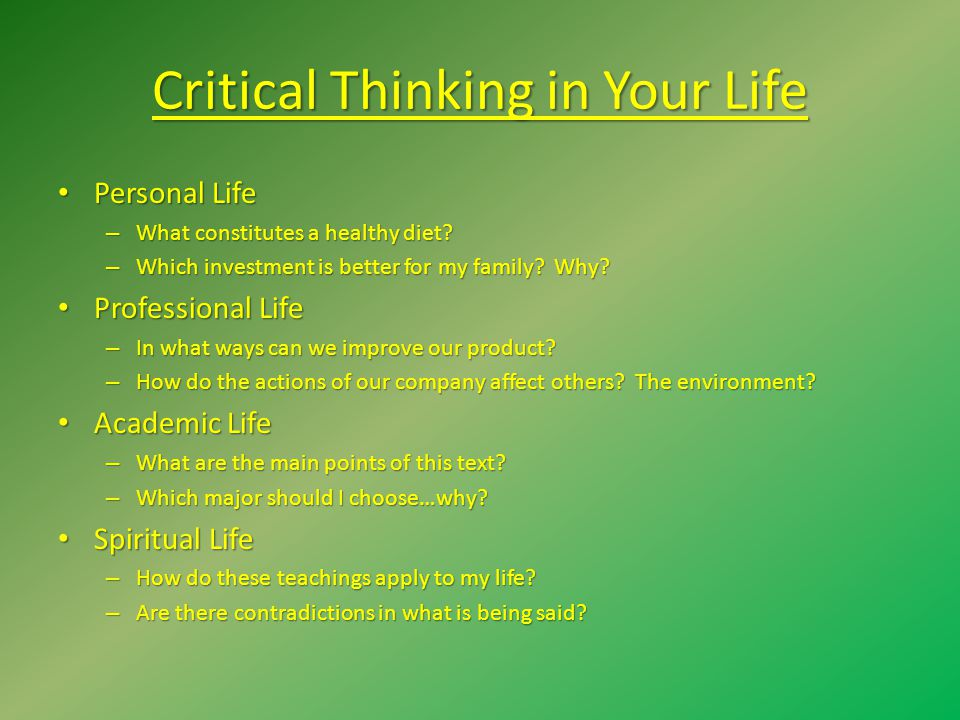 Critical Thinking in Your Life