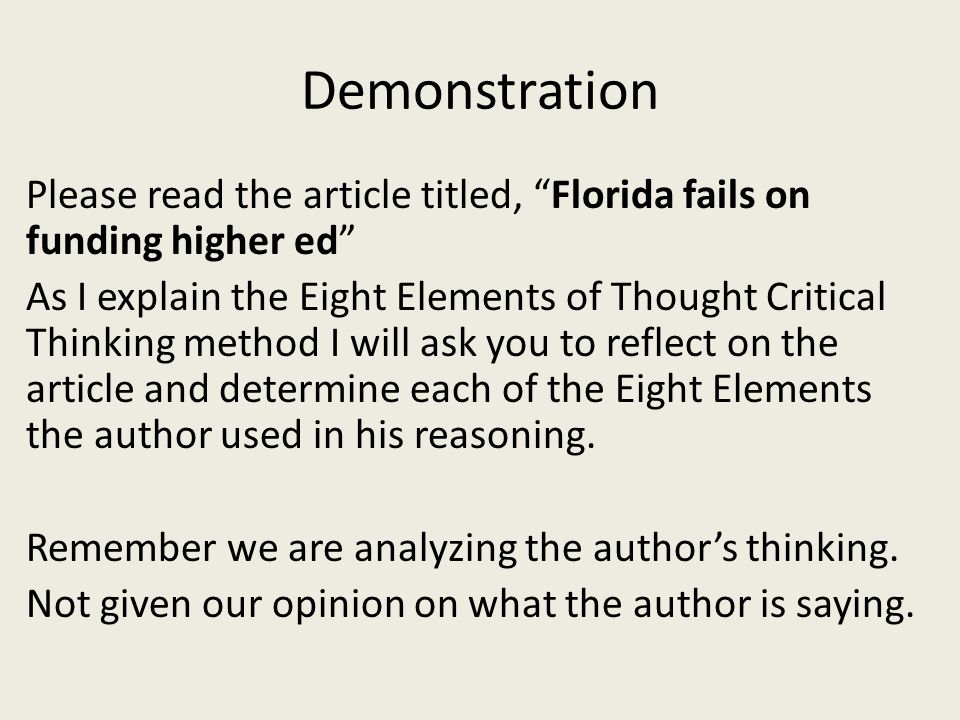 demonstration of critical thinking essay Develop your critical thinking that may arise from incomplete critical thinking, a demonstration perhaps of the critical importance of good critical thinking.