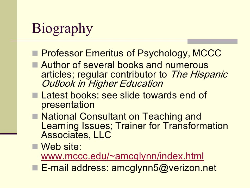 Biography Professor Emeritus of Psychology, MCCC