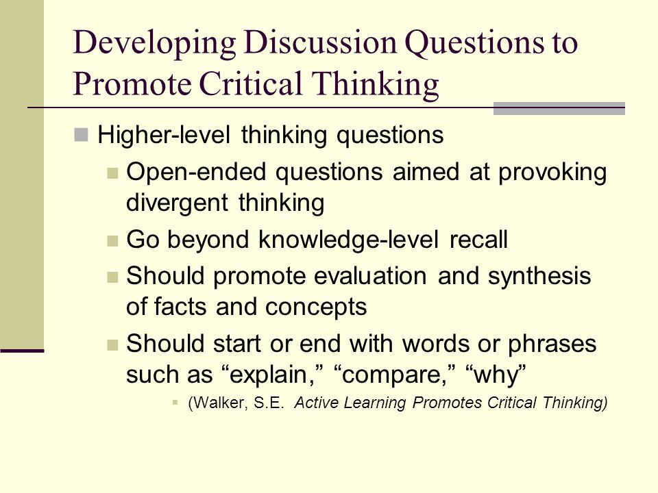 Developing Discussion Questions to Promote Critical Thinking