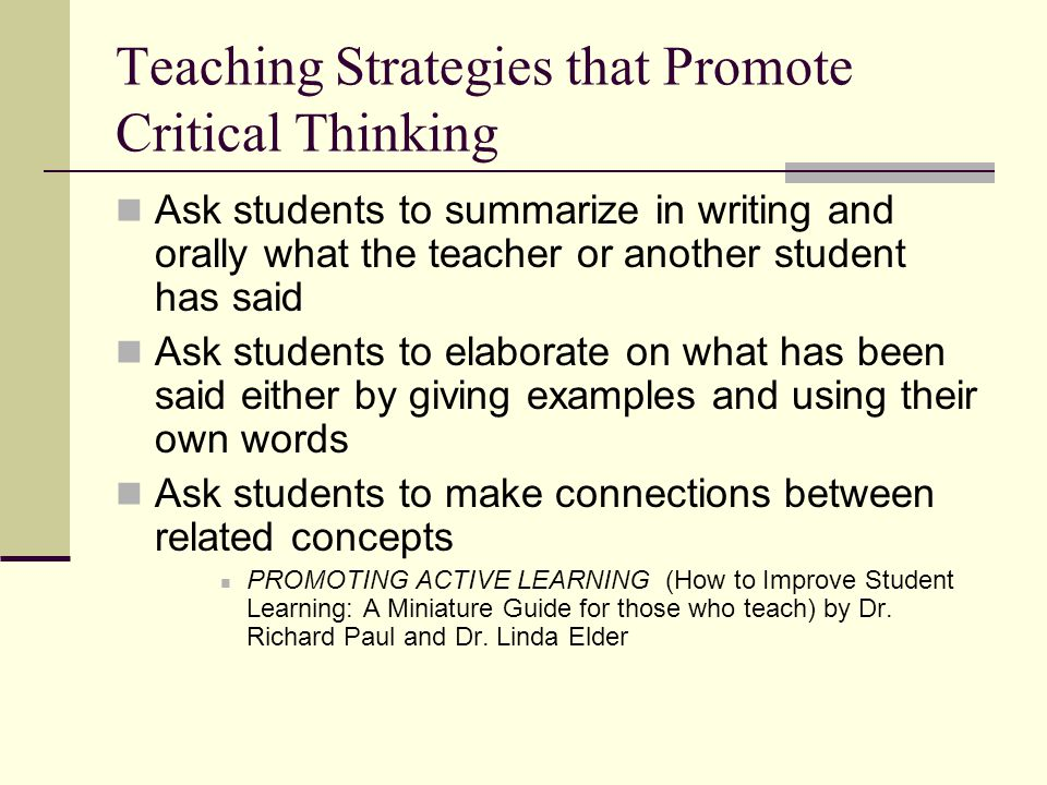 Active learning strategies to promote critical thinking.