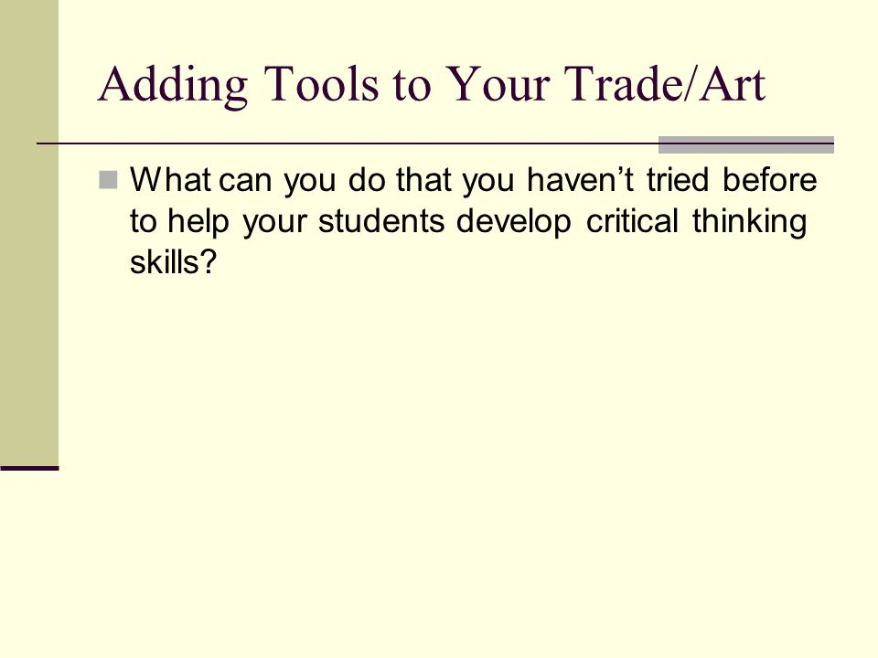 Adding Tools to Your Trade/Art
