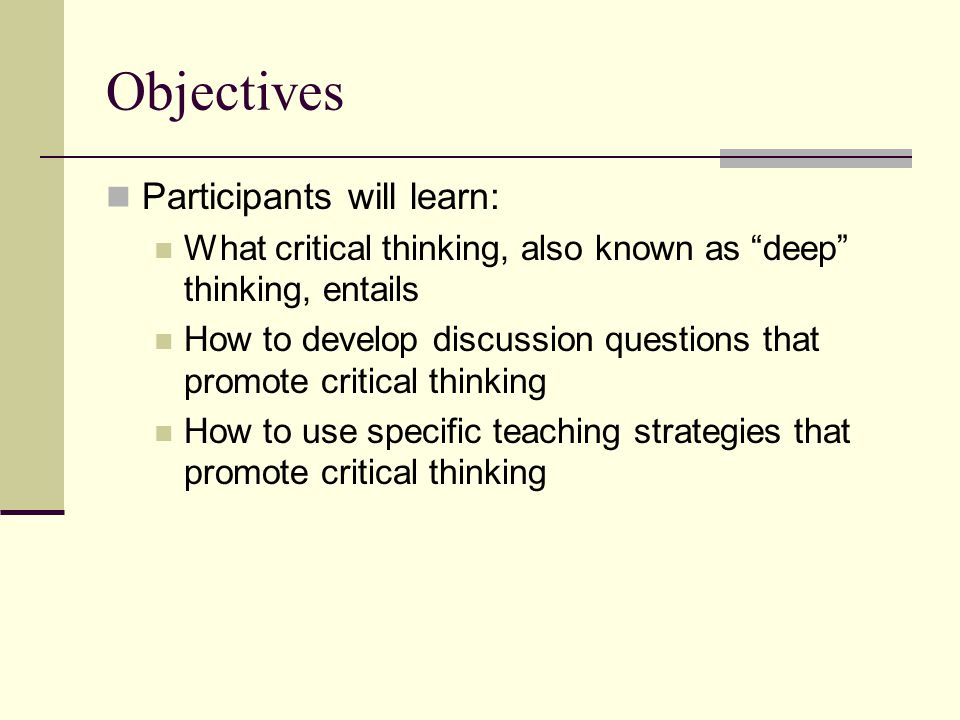 Objectives Participants will learn: