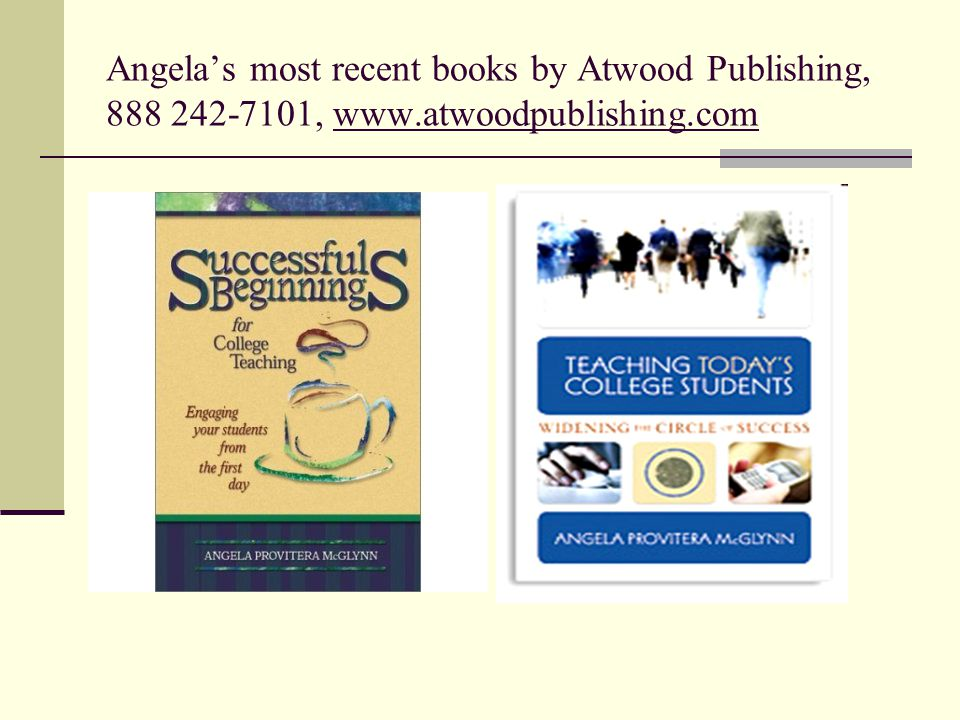 Angela's most recent books by Atwood Publishing, , www