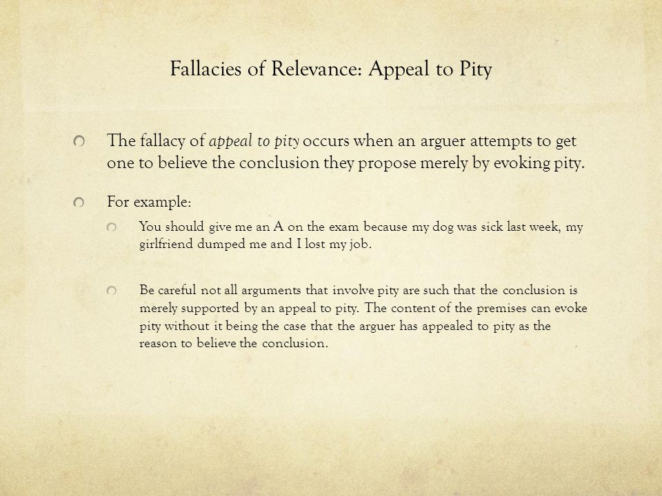 Fallacies of Relevance: Appeal to Pity