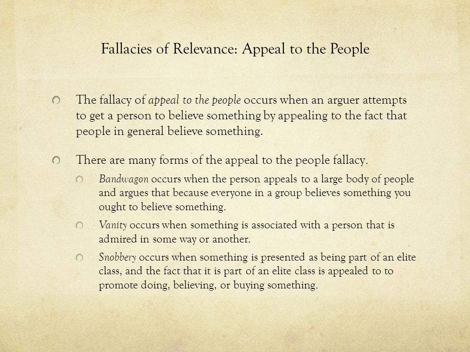 Fallacies of Relevance: Appeal to the People