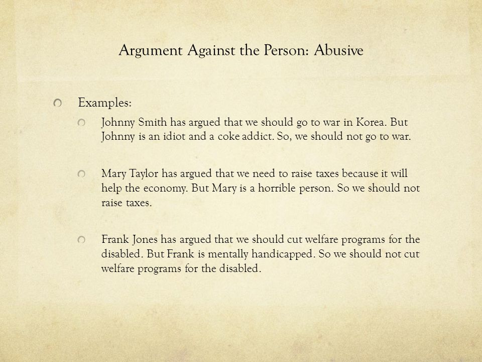 Argument Against the Person: Abusive
