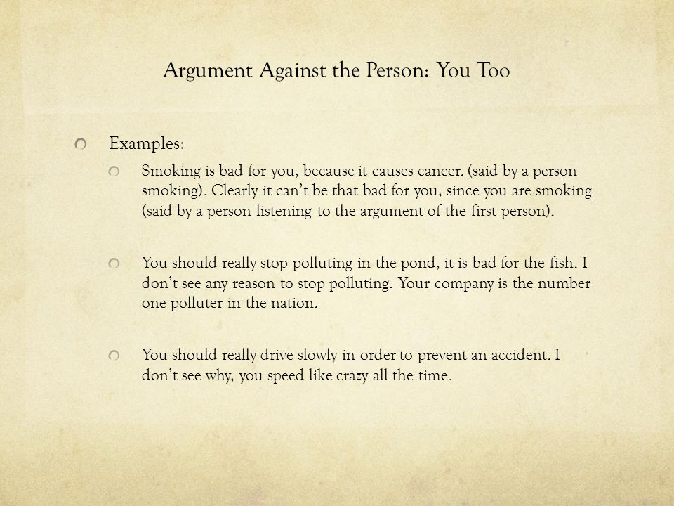 Argument Against the Person: You Too