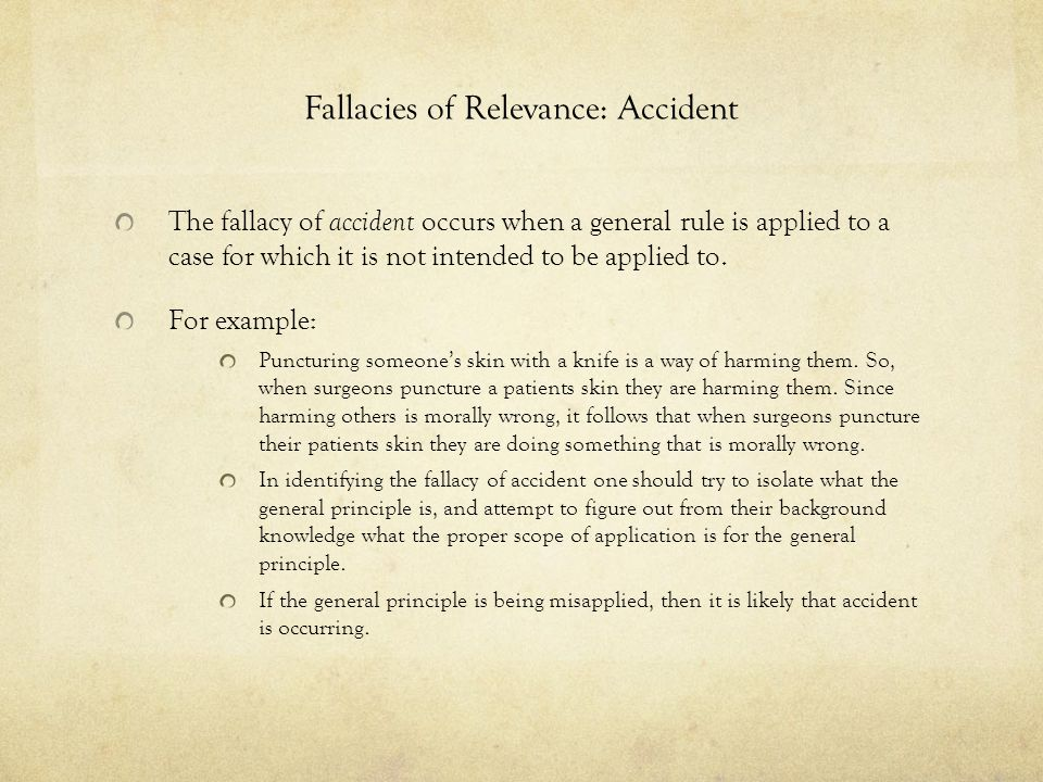 Fallacies of Relevance: Accident