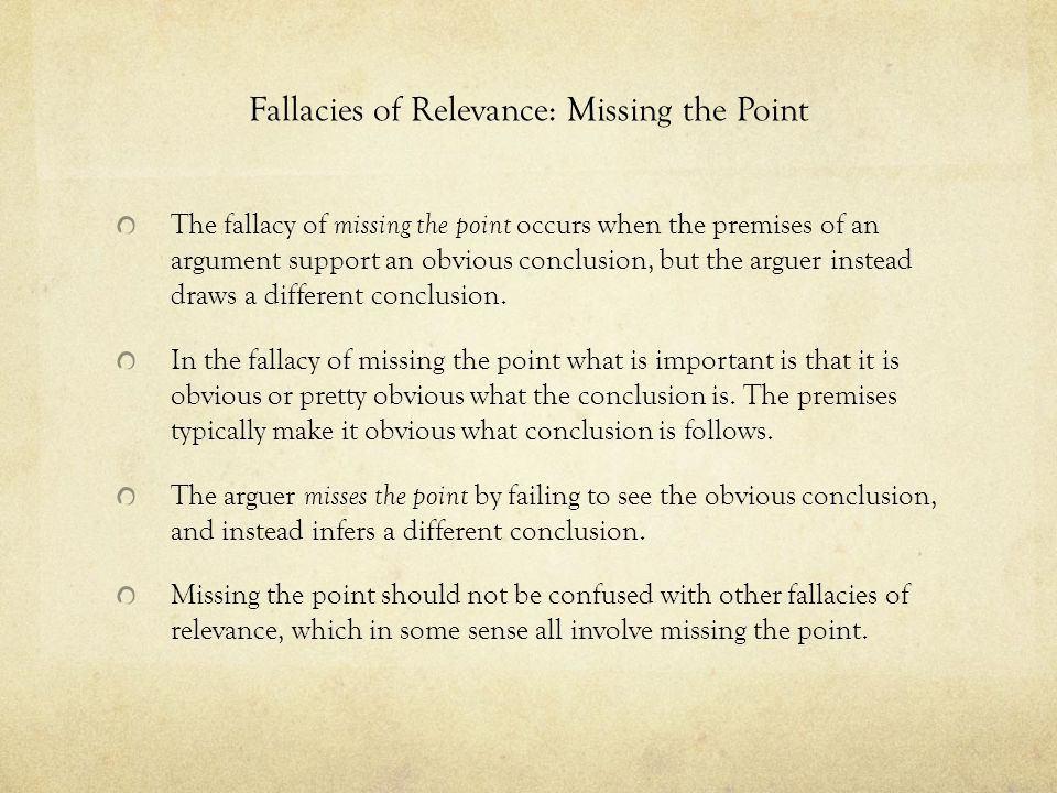 Fallacies of Relevance: Missing the Point