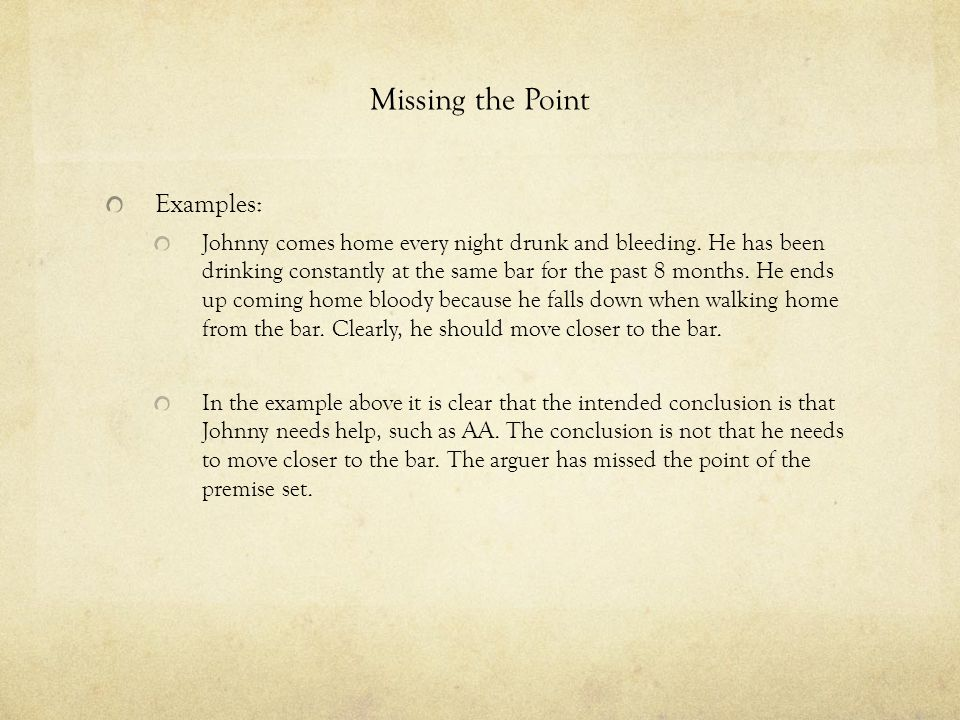 Missing the Point Examples: