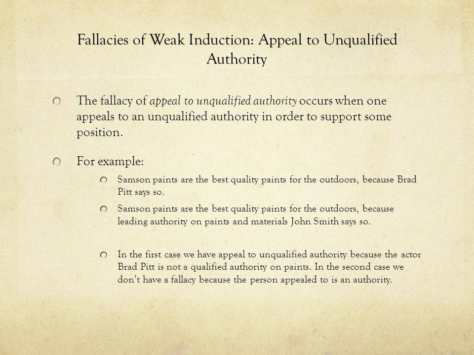 Fallacies of Weak Induction: Appeal to Unqualified Authority