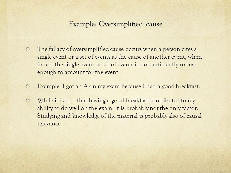 Example: Oversimplified cause