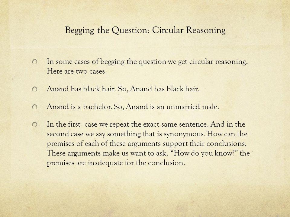 Begging the Question: Circular Reasoning