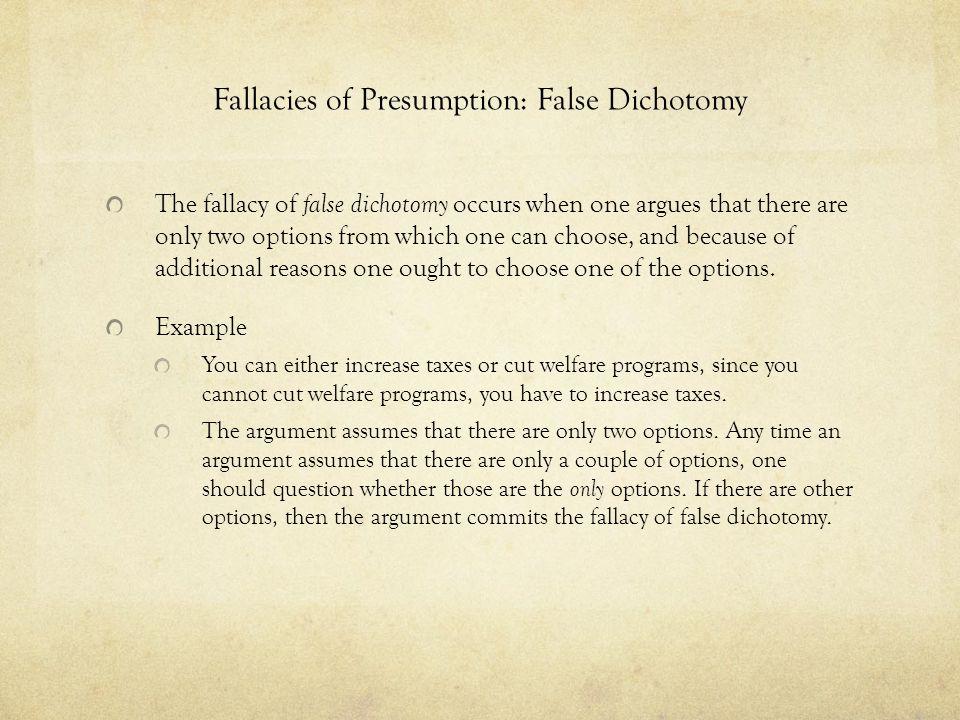Fallacies of Presumption: False Dichotomy
