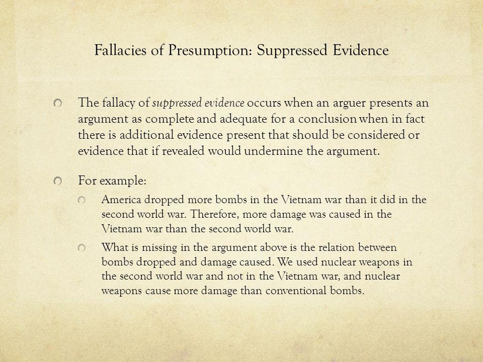 Fallacies of Presumption: Suppressed Evidence