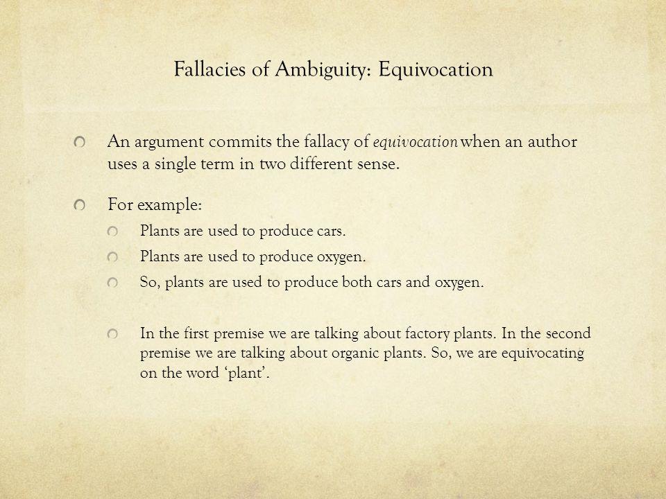 Fallacies of Ambiguity: Equivocation