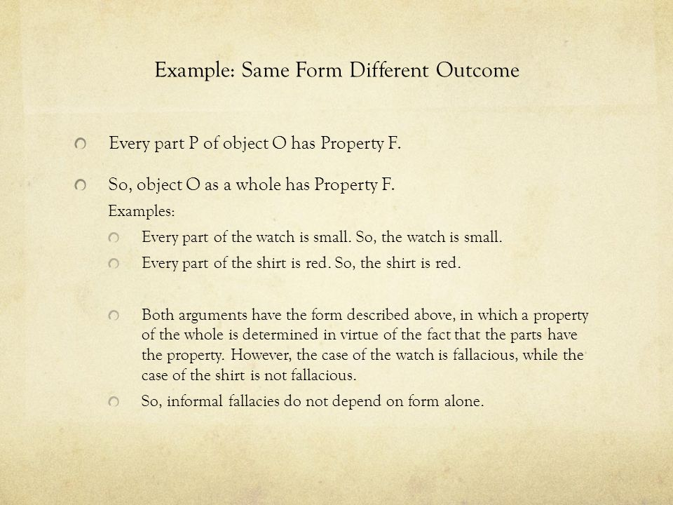 Example: Same Form Different Outcome