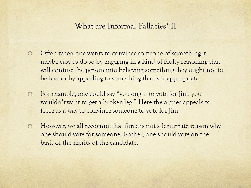 What are Informal Fallacies II