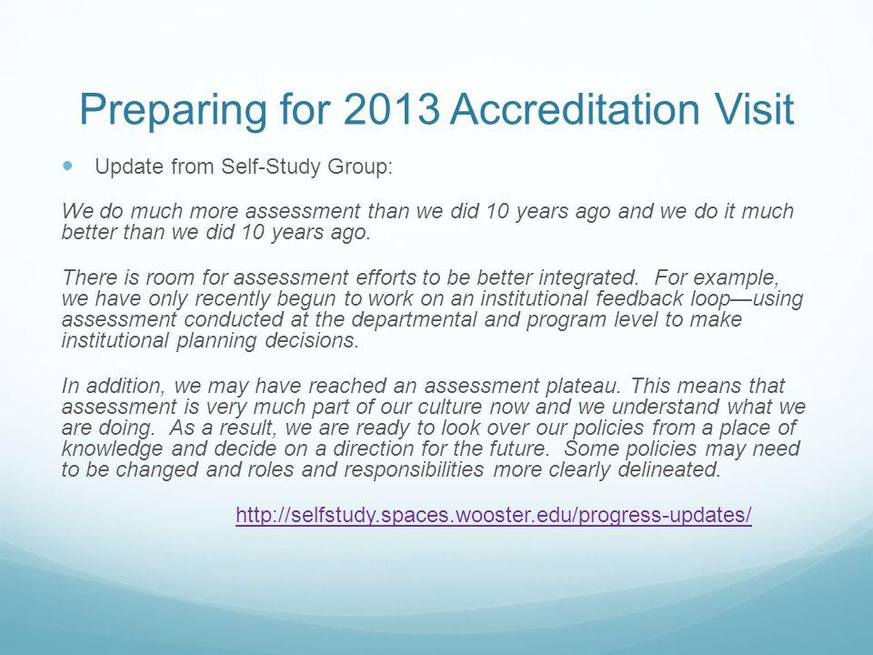 Preparing for 2013 Accreditation Visit