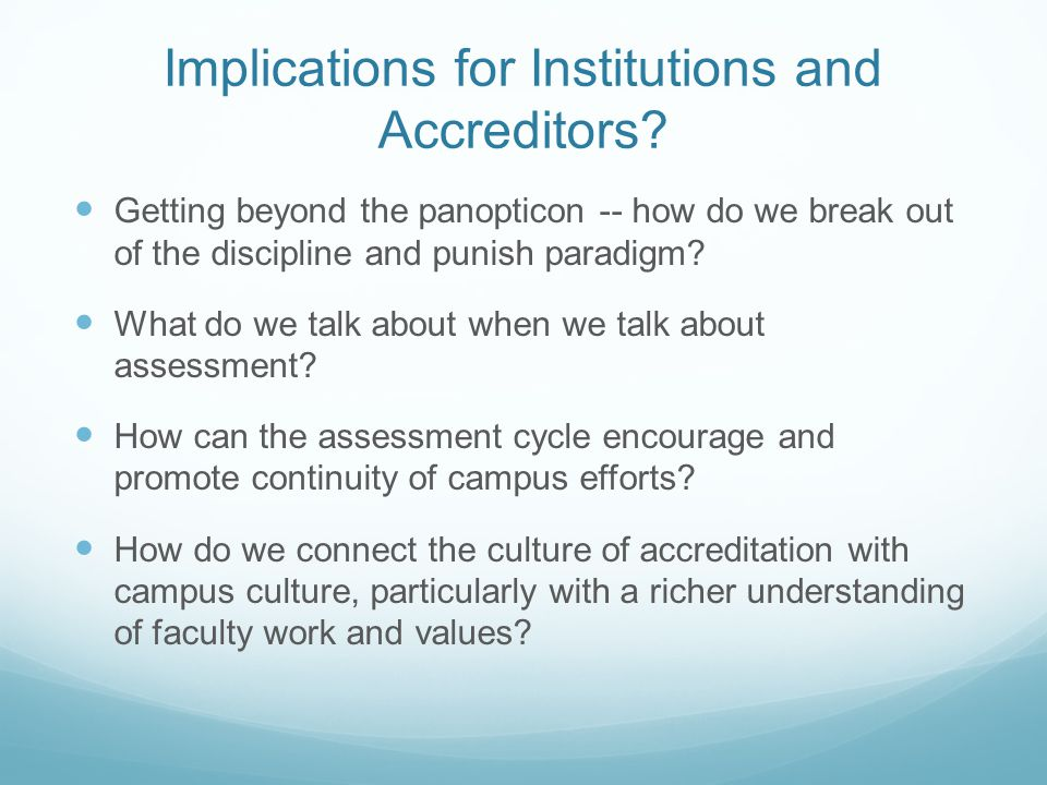 Implications for Institutions and Accreditors