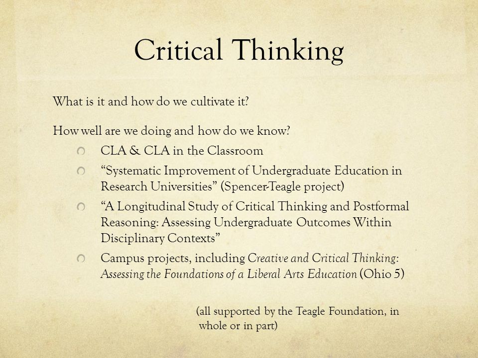 Critical Thinking What is it and how do we cultivate it