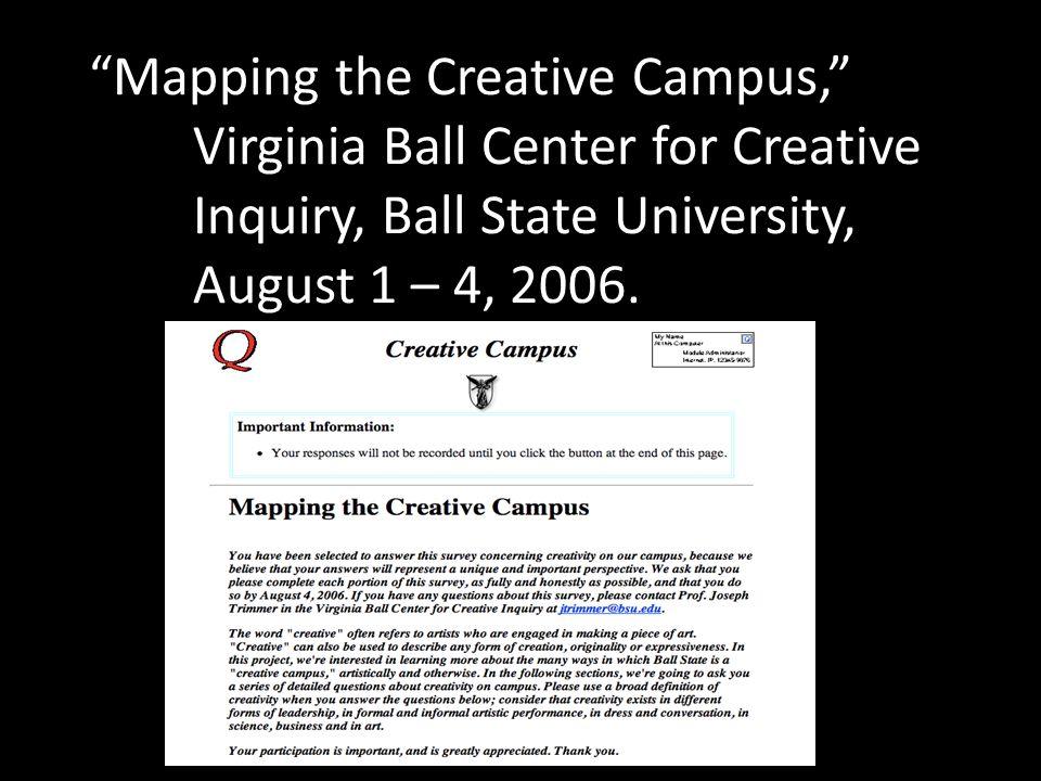 Mapping the Creative Campus, . Virginia Ball Center for Creative