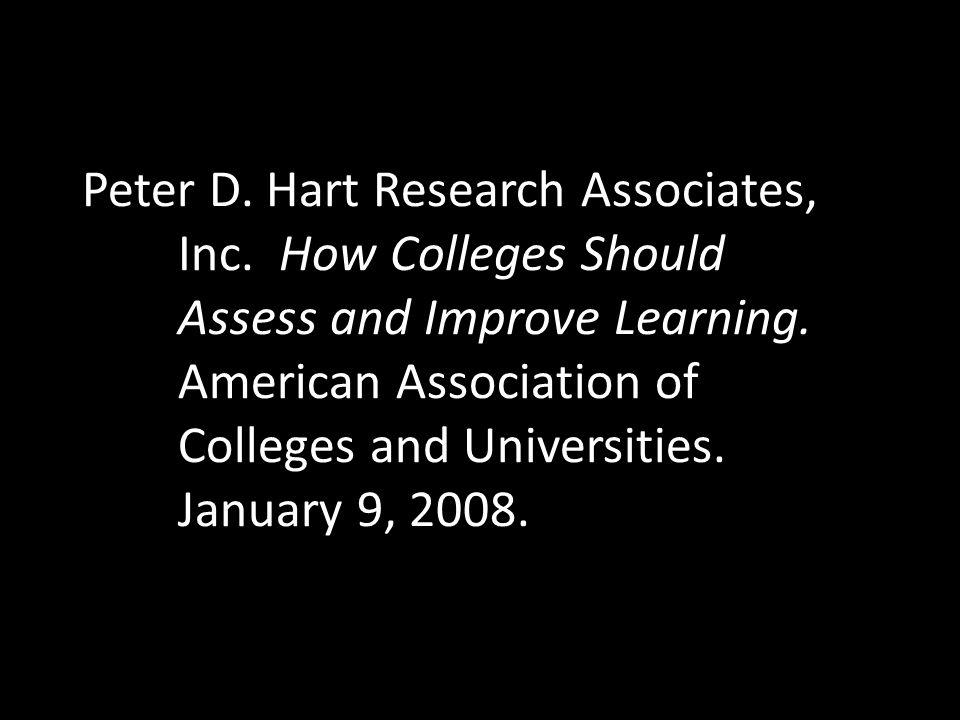 Peter D. Hart Research Associates,. Inc. How Colleges Should